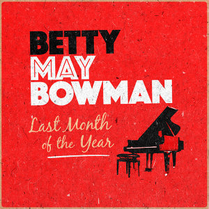 Betty May Bowman 歌手頭像