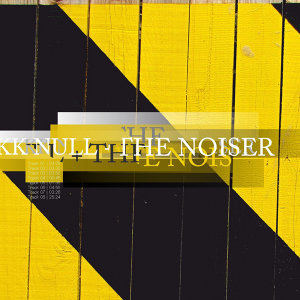KK Null + The Noiser 歌手頭像