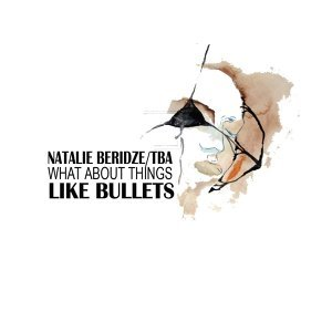Natalie Beridze /  TBA