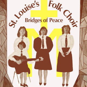 St. Louise's Folk Choir 歌手頭像