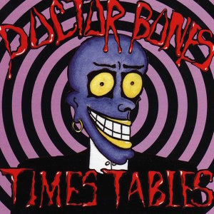 Dr Bones Times Tables & Dr Bones Times Tables 歌手頭像