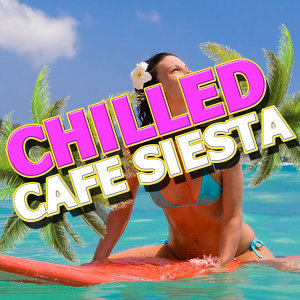 Cafe Chill Out Music After Dark, Chillstep Unlimited, Siesta del Mar 歌手頭像