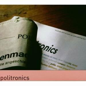 Politronics 歌手頭像