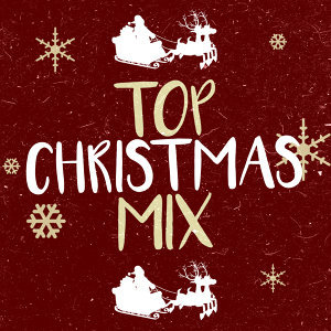 Top Christmas Songs, Christmas Office Party Hits, Christmas Party Mix 歌手頭像