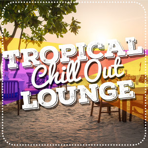 After beach ibiza lounge, Evening Chill Out Music Academny, Tropical Chill Out Music Club 歌手頭像