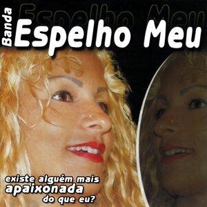 Banda Espelho Meu 歌手頭像
