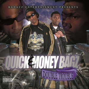 Quick & Money Bagz 歌手頭像