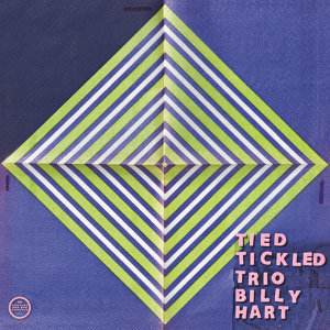 Tied & Tickled Trio and Billy Hart
