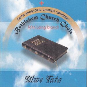 Faith Apostolic Church Bethlehem Church Choir John Laing Branch 歌手頭像