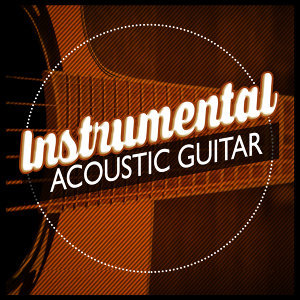 Instrumental Songs Music, Acoustic Soul, Guitar Acoustic 歌手頭像