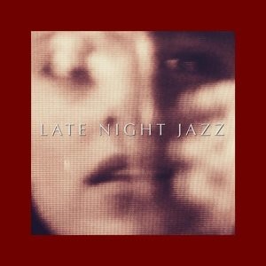 Late Night Jazz 歌手頭像