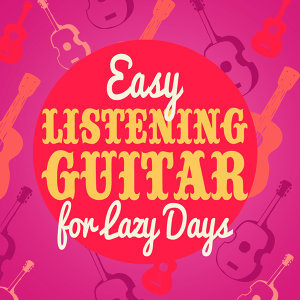 Guitar Masters, Easy Listening Guitar 歌手頭像