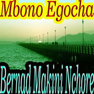 Bernad Makini Nchore 歌手頭像