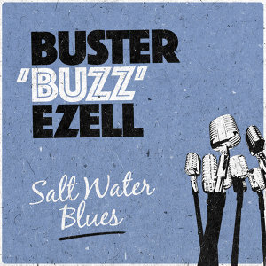 Buster 'Buzz' Ezell 歌手頭像