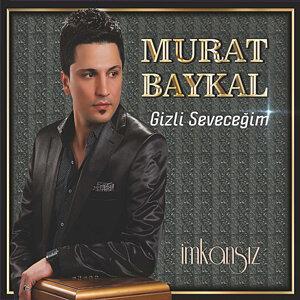 Murat Baykal 歌手頭像