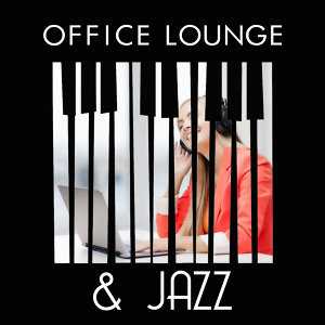 Piano Bar, Office Music Lounge, Office Music Specialists 歌手頭像