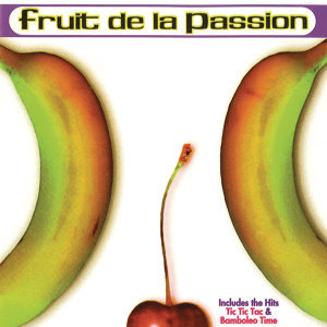 Fruit De La Passion 歌手頭像