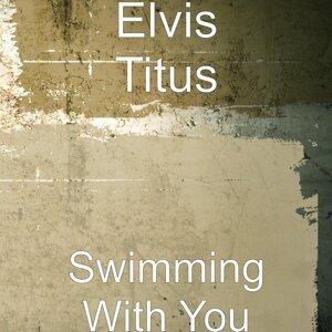 Elvis Titus 歌手頭像