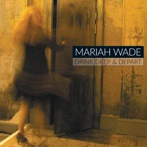 Mariah Wade 歌手頭像