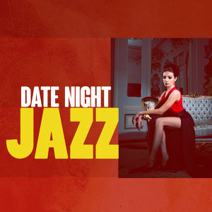 Romantic Jazz, Perfect Dinner Music, Restaurant Music 歌手頭像
