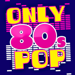 Compilation Années 80, 80's Pop, 80's Pop Band 歌手頭像