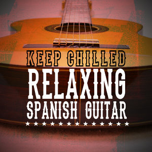 Spanish Guitar Chill Out, Relax Music Chitarra e Musica, Relaxing Acoustic Guitar 歌手頭像