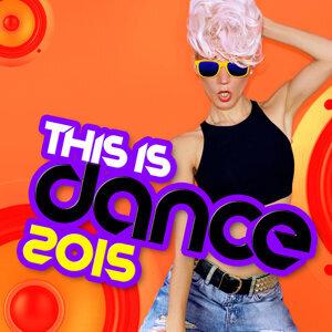 Dance DJ, Dance Hits, Dancefloor Hits 2015 歌手頭像