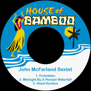 John McFarland Sextet 歌手頭像