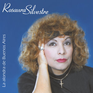 Rosaura Silvestre 歌手頭像