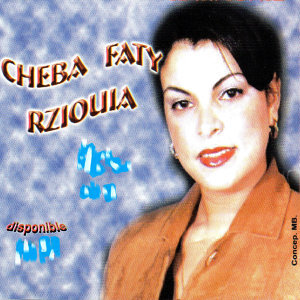 Cheba Faty Rziouia 歌手頭像