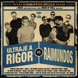 Raimundos|Ultraje A Rigor 歌手頭像