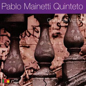 Pablo Mainetti Quinteto 歌手頭像