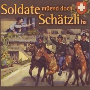 Soldate muend doch Schatzi ha 歌手頭像