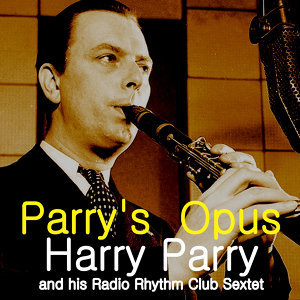 Harry Parry & his Radio Rhythm Club Sextet 歌手頭像