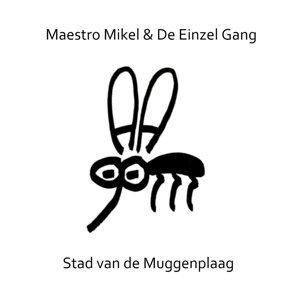 Maestro Mikel, De Einzel Gang 歌手頭像