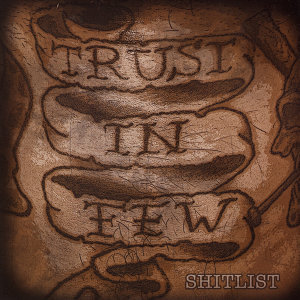 Trust In Few 歌手頭像