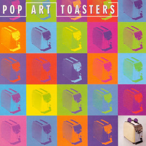 Pop Art Toasters