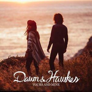 Dawn and Hawkes