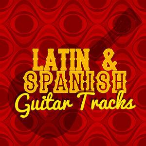 Latin Guitar Maestros, Guitar Tracks, Guitarra Clásica Española, Spanish Classic Guitar 歌手頭像