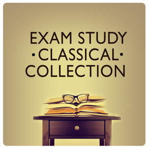 Exam Study Classical Music Orchestra, Intense Study Music Society, Reading and Study Music 歌手頭像