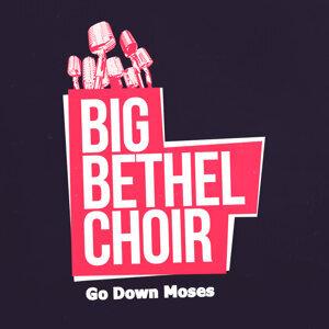 Big Bethel Choir 歌手頭像