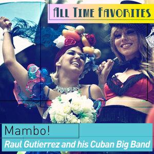 Raul Gutierrez and his Cuban Big Band 歌手頭像