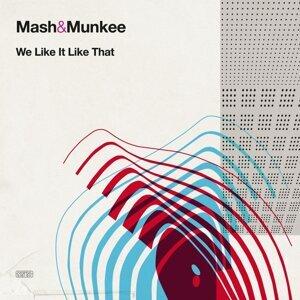 Mash & Munkee