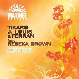 Tikaro, J.Louis & Ferran feat Rebeka Brown