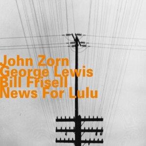 John Zorn, George Lewis, Bill Frisell