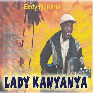 Eddy M. Kihia 歌手頭像