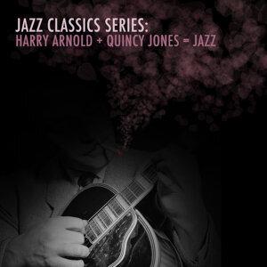 Quincy Jones & Harry Arnold 歌手頭像
