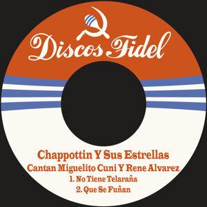 Chappottin Y Sus Estrellas Cantan Miguelito Cuni Y Rene Alvarez 歌手頭像