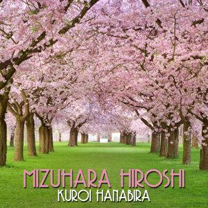 Mizuhara Hiroshi 歌手頭像