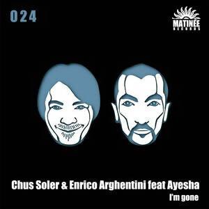 Chus Soler & Enrico Arghentini feat Ayesha 歌手頭像